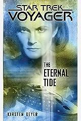 The Eternal Tide (Star Trek: Voyager) Kindle Edition