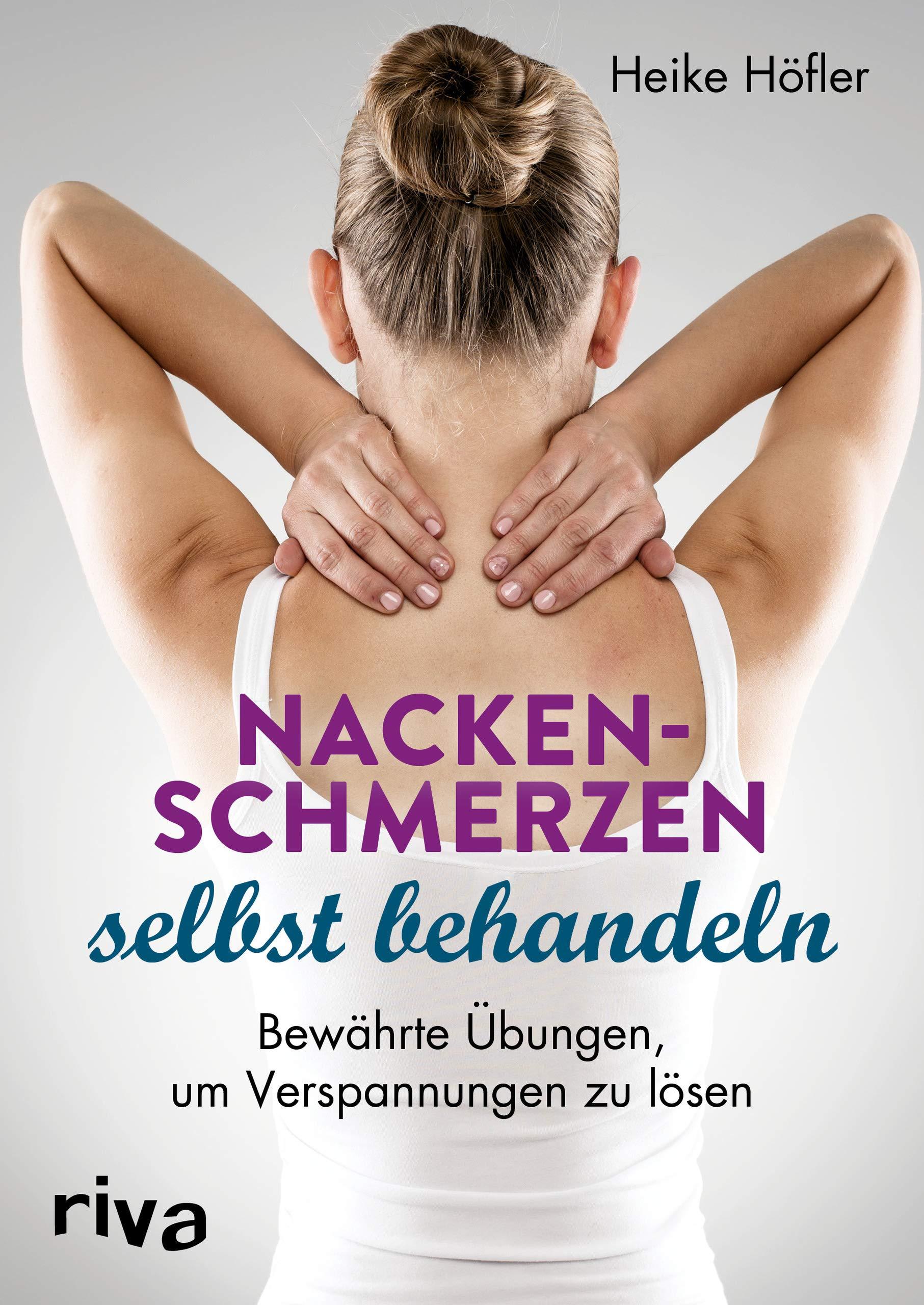 Nackenschmerzen Selbst Behandeln  Bewährte Übungen Um Verspannungen Zu Lösen