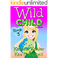 WILD CHILD - Book 3 - Insane