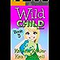WILD CHILD - Book 3 - Insane