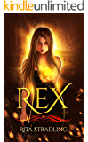 Rex (Dakota Kekoa Book 2)