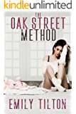 The Oak Street Method (The Institute: Naughty Little Girls)