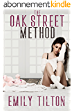 The Oak Street Method (The Institute: Naughty Little Girls) (English Edition)