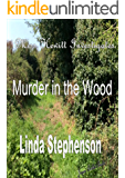 Miss Hewitt Investigates Murder in the Wood