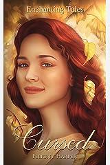 Cursed: Enchanting Tales (Enchanting Tales Series Book 1) Kindle Edition
