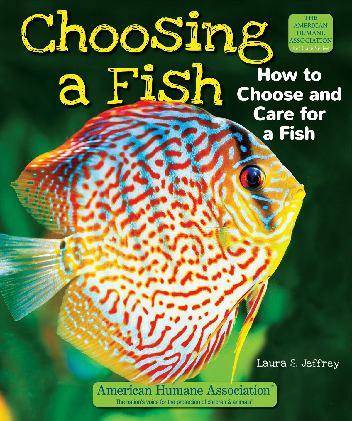Choosing a Fish: How to Choose and Care for a Fish (American Humane Association Pet Care) pdf epub