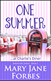 One Summer: ...at Charlie's Diner (Baker Girl Trilogy - Cozy Romantic Mystery Book 1)