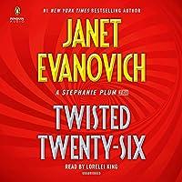 Twisted Twenty-Six: Stephanie Plum, Book 26