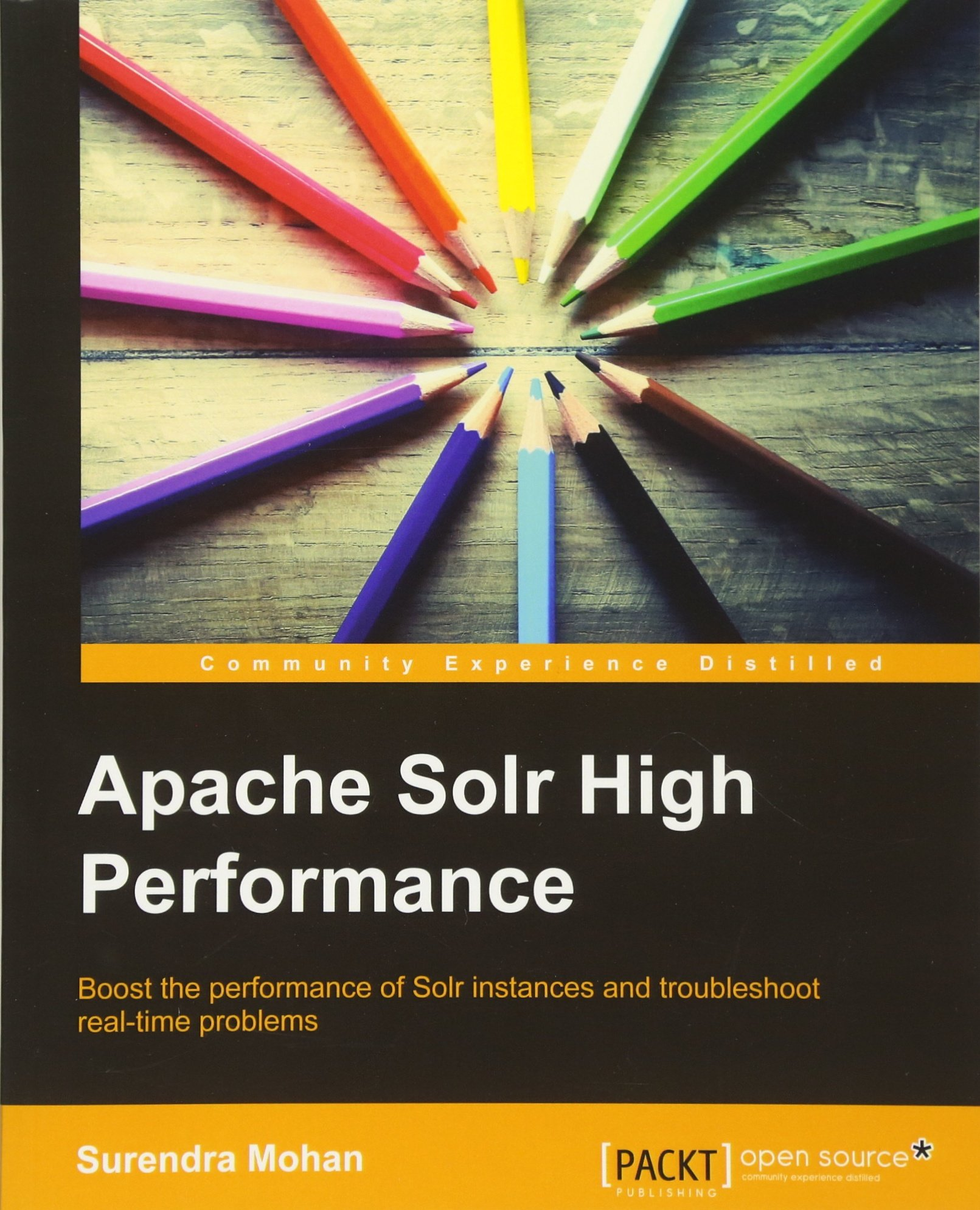 Amazon.com: Apache Solr High Performance (9781782164821): Surendra Mohan:  Books
