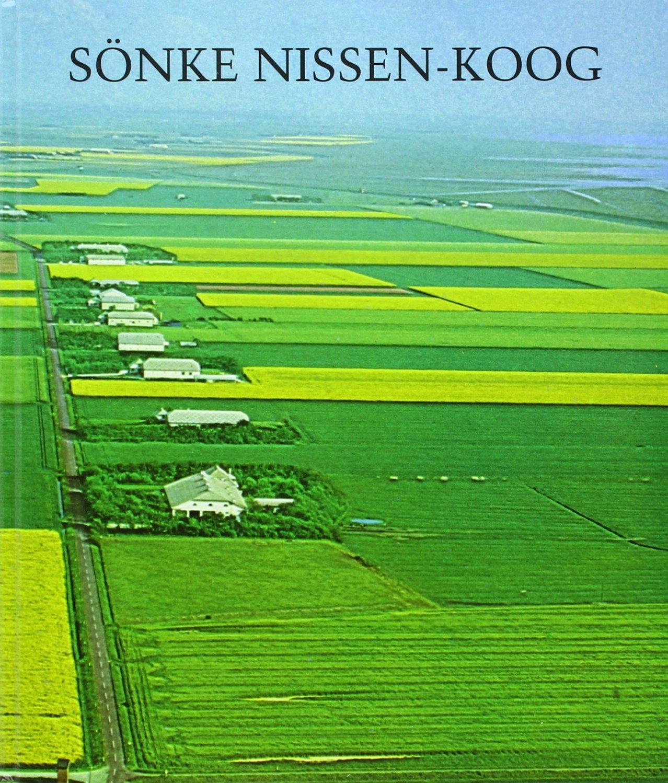 Sönke Nissen Koog 1924-1974: Amazon.de: Sielverband Sönke Nissen ...