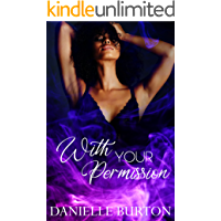 With Your Permission: An Erotic BDSM Forbidden Romance