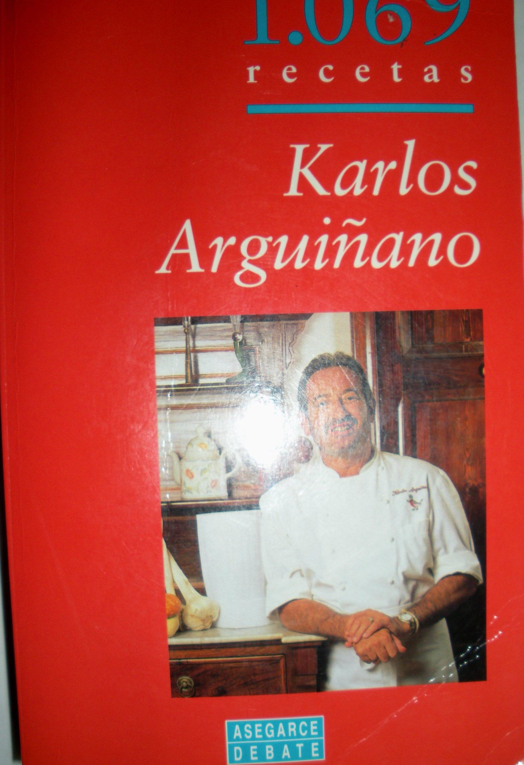 1.069 Recetas (Spanish Edition): Karlos Arguinano: 9788483060377:  Amazon.com: Books