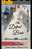 The Defiant Bride: Christian Brides Historical Series