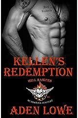 Kellen's Redemption (Hell Raiders MC Book 1) Kindle Edition