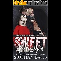 Sweet Retribution: A Dark High School Bully Romance (Rydeville High Elite Book 3)