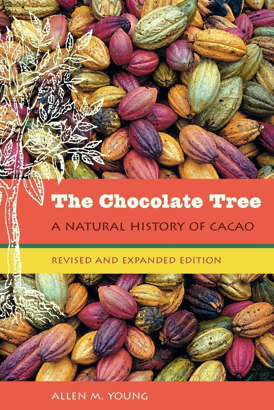 The Chocolate Tree: A Natural History of Cacao pdf