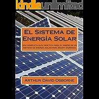 El Sistema de Energía Solar: Una completa guía