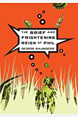 The Brief and Frightening Reign of Phil Paperback