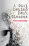 A Girl Behind Dark Glasses