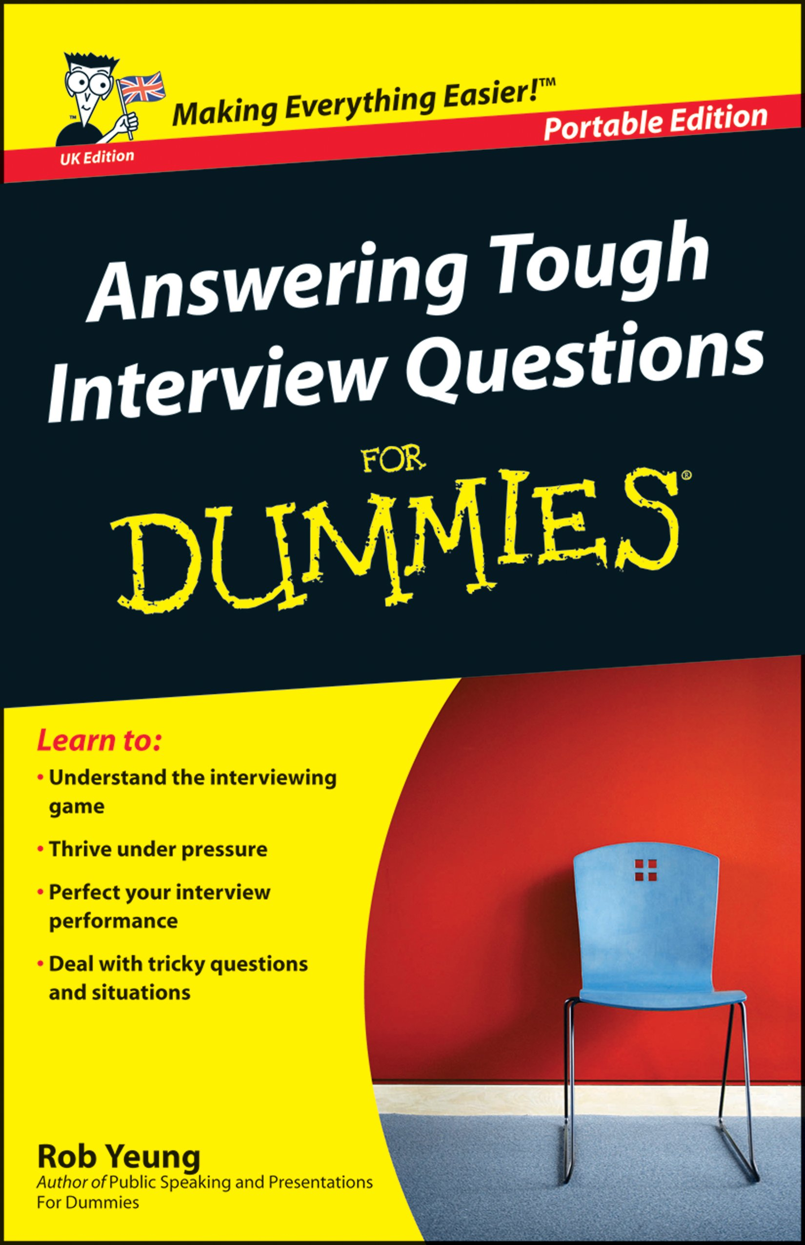 answering tough interview questions for dummies amazon co uk rob answering tough interview questions for dummies amazon co uk rob yeung 9780470019030 books