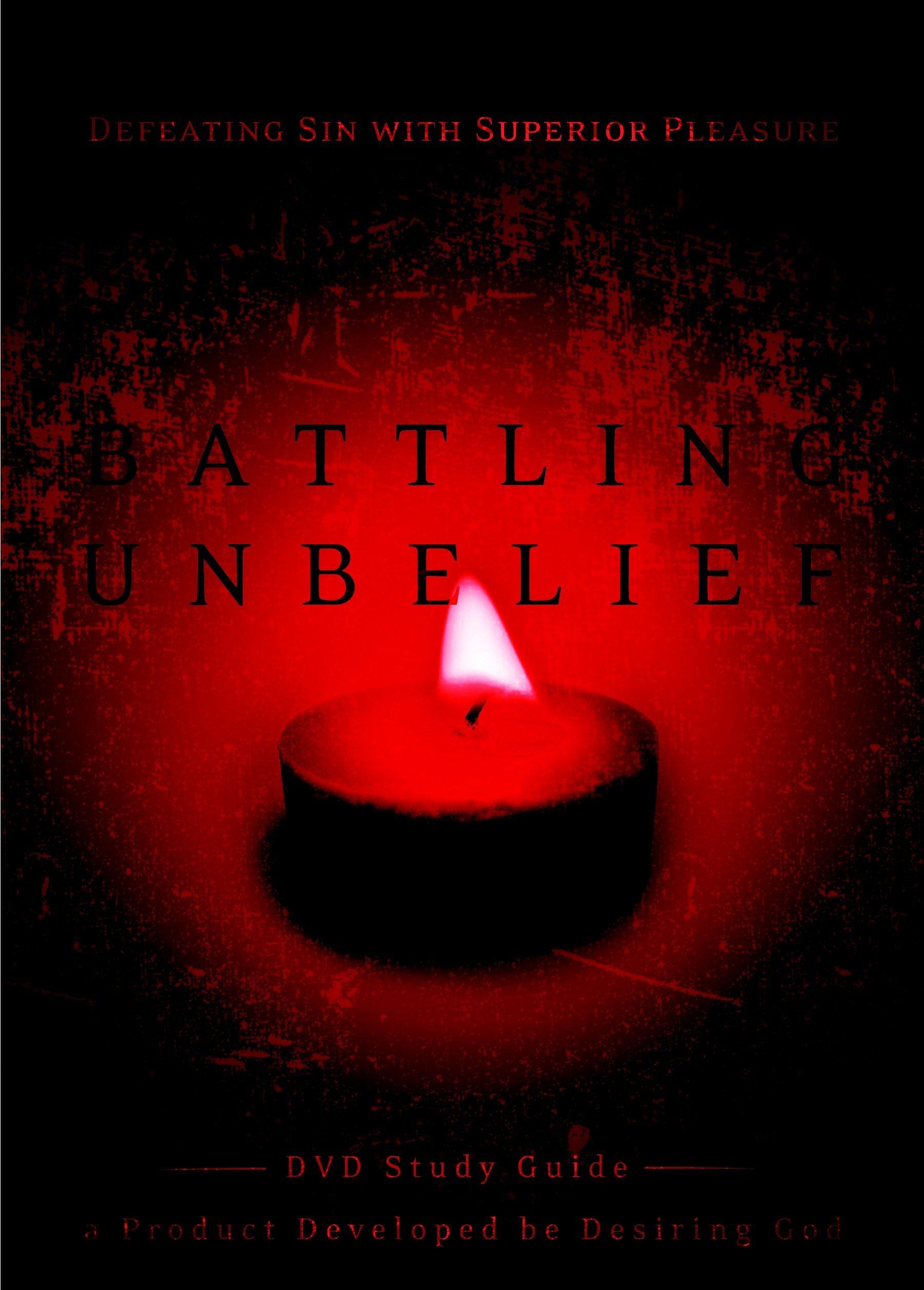 Download Battling Unbelief: Defeating Sin with Superior Pleasure ebook
