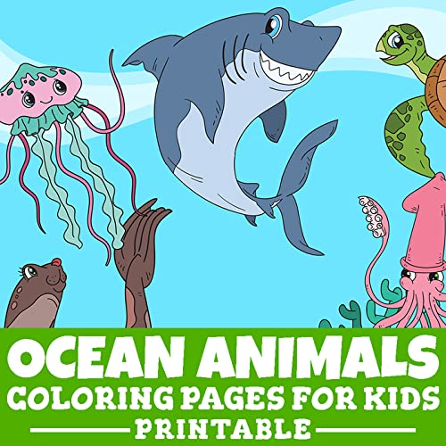 Ocean Animals Coloring Pages For Kids This Printable Pdf Features 30 Unique Underwater Ocean Animal Themed Drawings On Cute Background Landscapes For Children To Color And Have Fun Expressing Their Creativity And Imagination Skills Digital