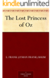 The Lost Princess of Oz (Oz Series Book 11)
