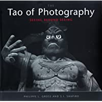 The Tao of Photography: Seeing Beyond Seeing: 7