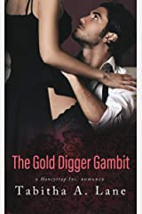 The Gold Digger Gambit: A Honeytrap Inc. Romance Kindle Edition