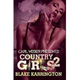 Country Girls 2: Carl Weber Presents