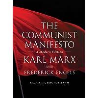The Communist Manifesto: A Modern Edition