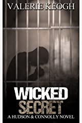 Wicked Secret (A Hudson and Connolly novel Book 4) Kindle Edition