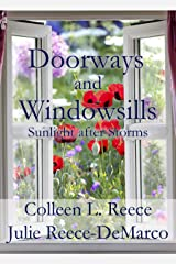 Doorways and Windowsills: Finding Sunlight After Storms Kindle Edition