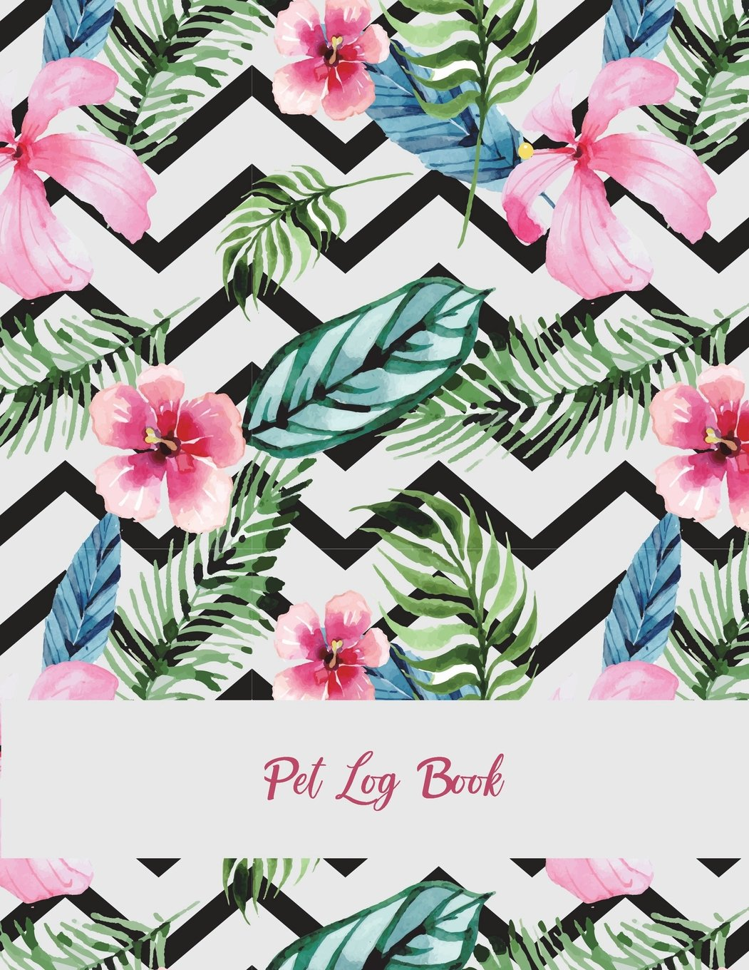 """Pet Log Book: Pink Floral Design, Pet Health Record, Pet Sitter Notes Large Print 8.5"""" x 11"""" Record Your Pet Health, Daily Dogs Cats Care Journal PDF Text fb2 ebook"""