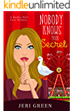 Nobody Knows Your Secret (A Hadley Pell Cozy Mystery Book 2)