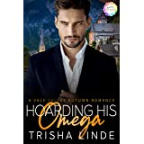 Hoarding His Omega: An Autumn Romance (Vale Valley Season Five Book 5)