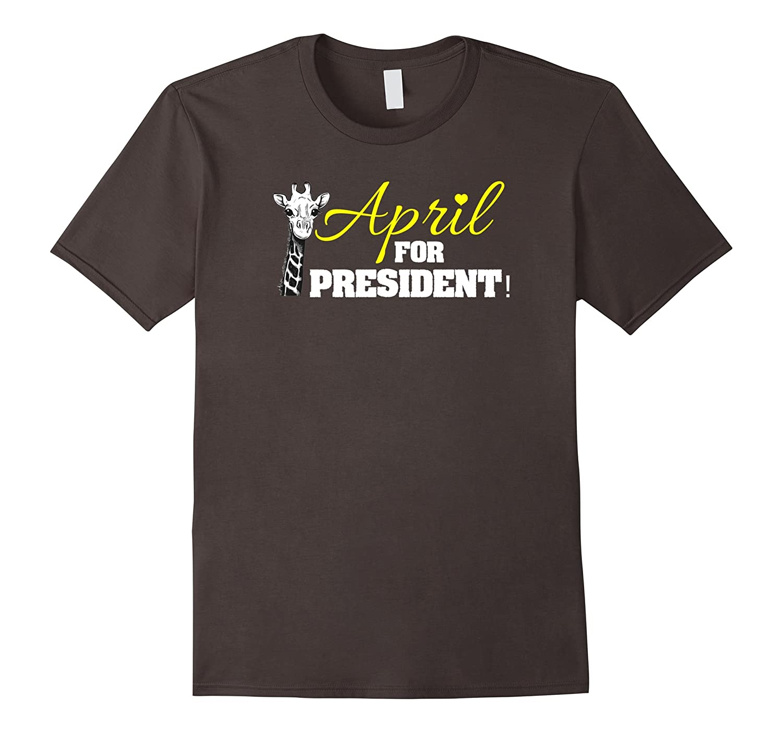 April For President T Shirt April The Giraffe I Survived-CD
