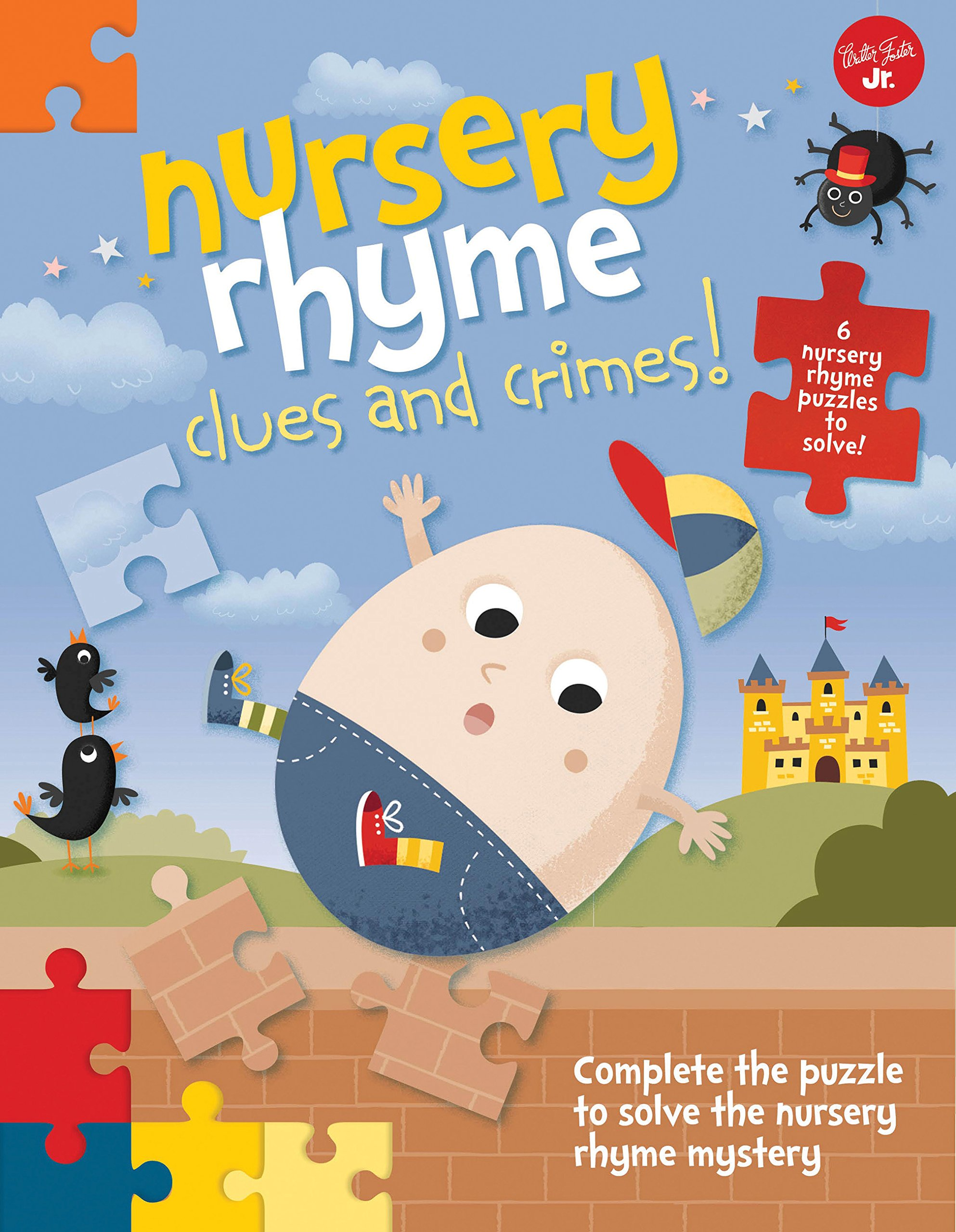 Nursery Rhyme Clues and Crimes!: Complete the puzzle to solve the nursery rhyme mystery - 6 nursery rhyme puzzles to solve! ebook