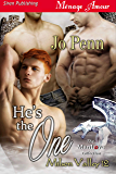 He's The One [Milson Valley 12] (Siren Publishing Menage Amour ManLove)