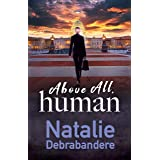 Above All, Human (Captain Thor Book 1)