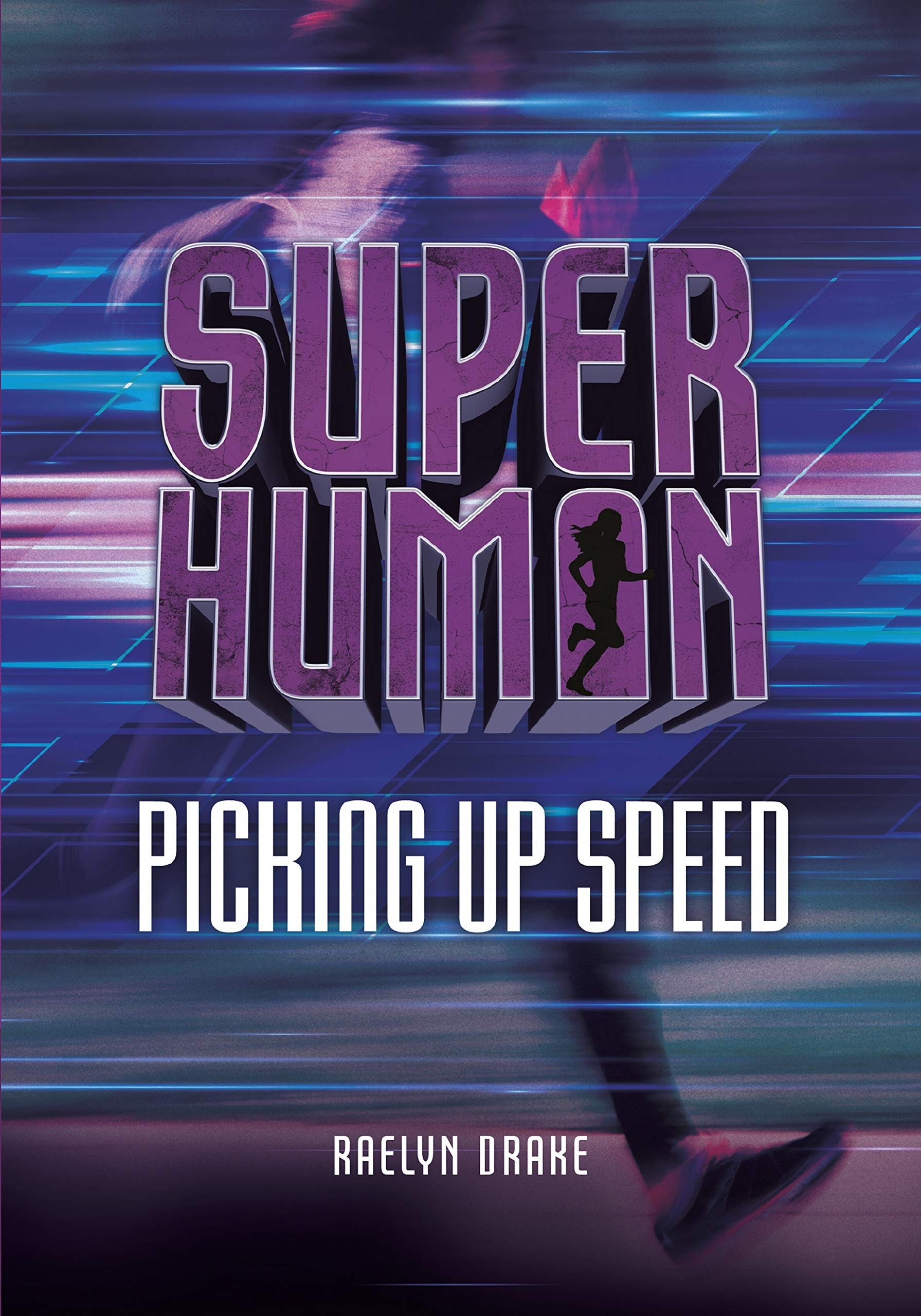 Picking Up Speed (Superhuman) ePub fb2 book