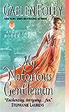 My Notorious Gentleman (Inferno Club Book 6)