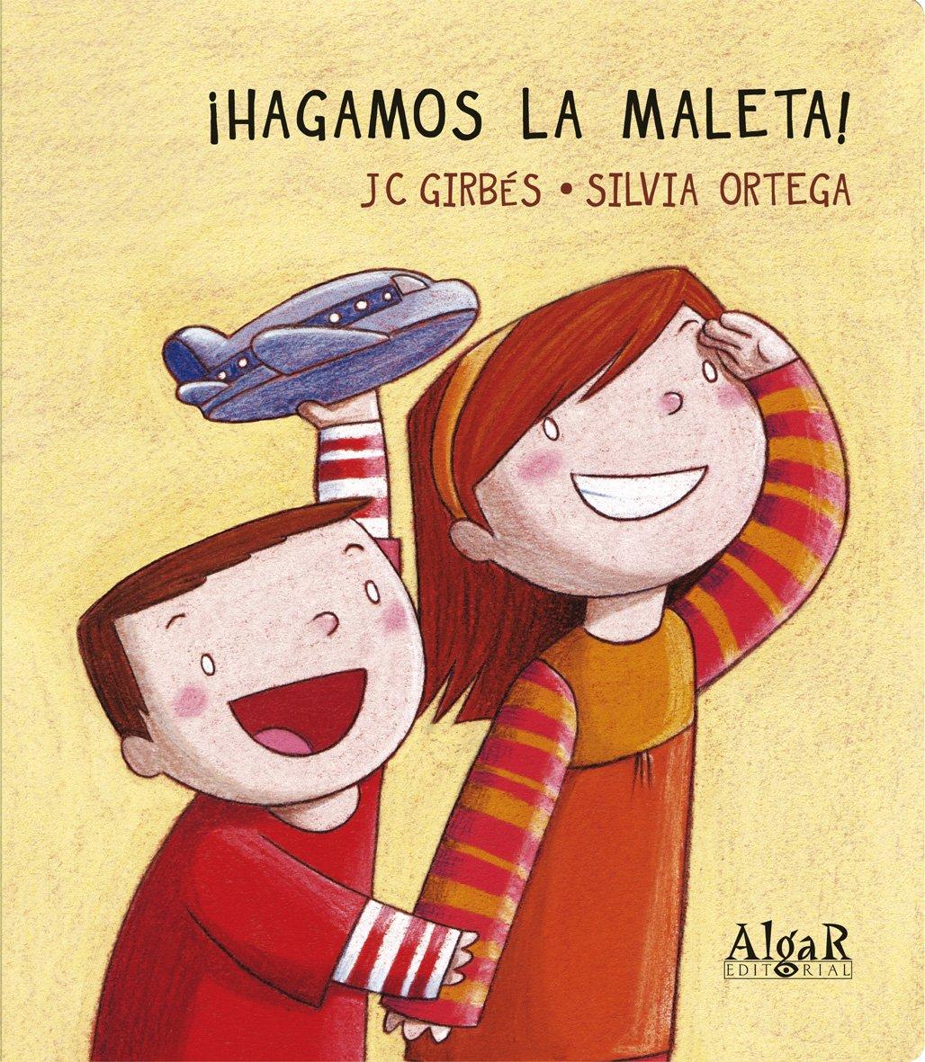 AÂ¡Hagamos la maleta! (Spanish) Paperback – 2013