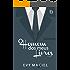 O Homem Dos Meus Livros: Eu posso ser quem você quiser que eu seja (Homens Que Amamos Livro 1)