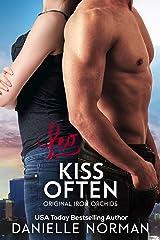 Leo, Kiss Often: Suspenseful Romantic Comedy (Iron Orchids Book 4) Kindle Edition