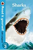 Sharks - Read it yourself with Ladybird: Level 3 (non-fiction) (Read It Yourself Level 3)