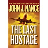 The Last Hostage (The Kat Bronsky Thrillers)