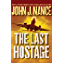 The Last Hostage (The Kat Bronsky Thrillers Book 1)