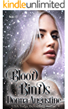 Blood Binds (Wyrd Blood Book 3)