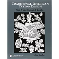 Traditional American Tattoo Design: Where It Came from and Its Evolution